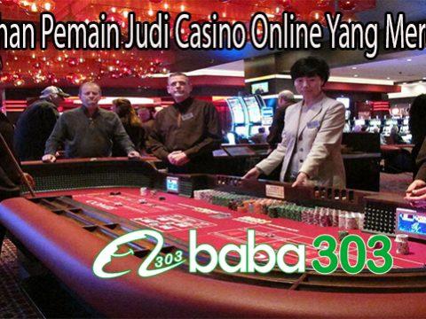 Kesalahan Pemain Judi Casino Online Yang Merugikan