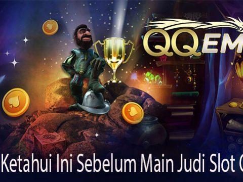 Wajib Ketahui Ini Sebelum Main Judi Slot Online